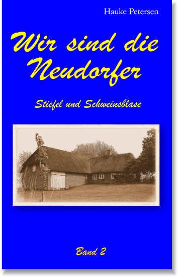 Wir sind die Neudorfer Band 3 (German Edition)